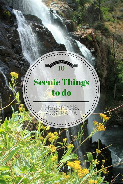 10 Scenic Things to Do in the Grampians National Park, #Australia. Hiking, wildlife, waterfalls, wild flowers and more!