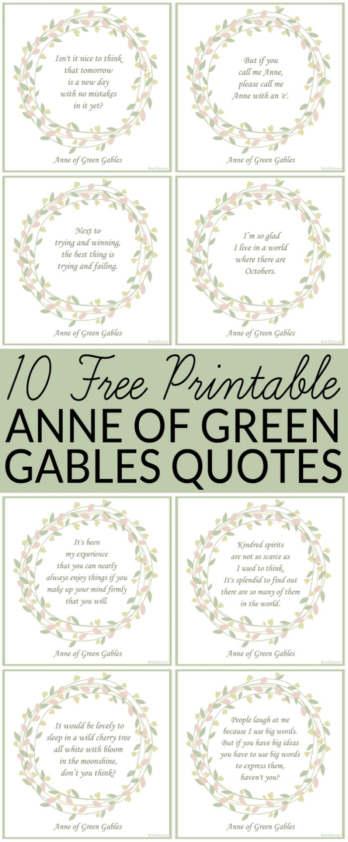Free Printable Anne of Green Gables Quotes - Anne of Green Gables - 10 free quotes - I'm so glad I live in a world where there are Octobers. via @brendidblog