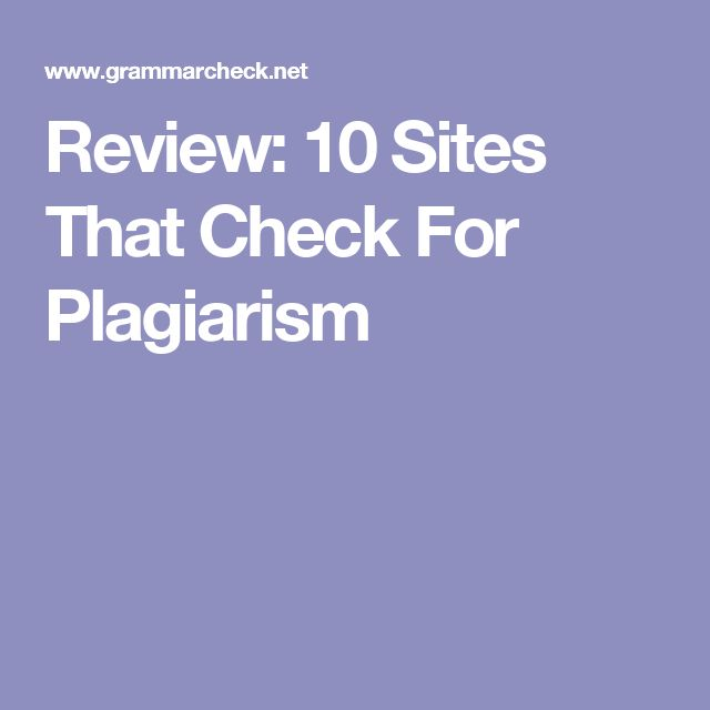 Review: 10 Sites That Check For Plagiarism