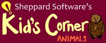 Kid's Corner -  information and  games for a variety of topics including animals, geography, math and more