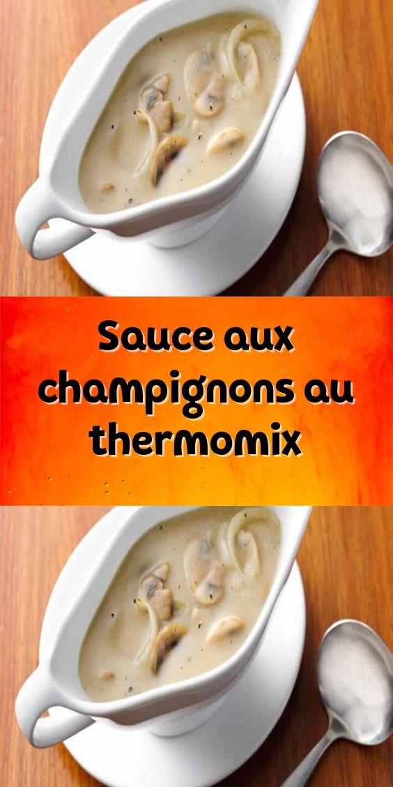 Sauce aux champignons au thermomix en 2020 | Sauce aux ...