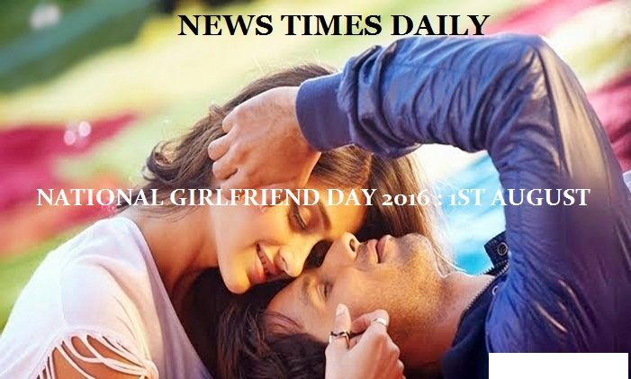 August 1st National Girlfriend day 2016. National GF day sms, wishes, messages, status, images, wallpapers. National Girlfriends day date sms wishes images.