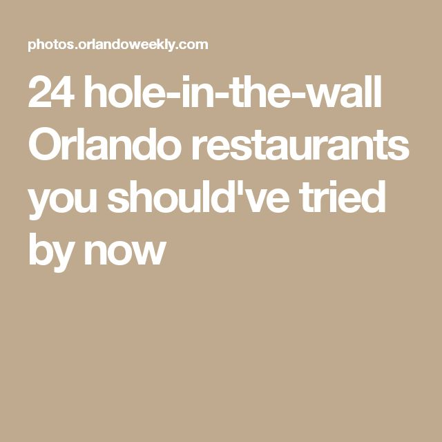 24 hole-in-the-wall Orlando restaurants you should've tried by now