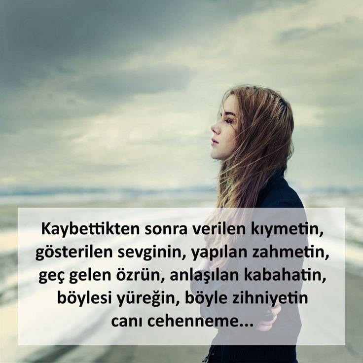 Kaybettikten sonra verilen kıymetin, gösterilen sevginin, yapılan zahmetin, geç gelen özrün, anlaşılan kabahatin, böylesi yüreğin, böyle zihniyetin canı cehenneme... #sözler #anlamlısözler #güzelsözler #manalısözler #özlüsözler #alıntı #alıntılar #alıntıdır #alıntısözler #şiir #edebiyat