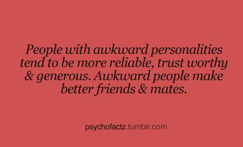Finally! Something good about my awkwardnesses