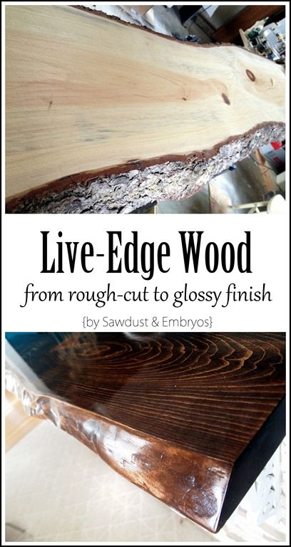 Learn all the steps for taking rough-cut live edge wood to sleek and glossy! {Sawdust and Embryos}