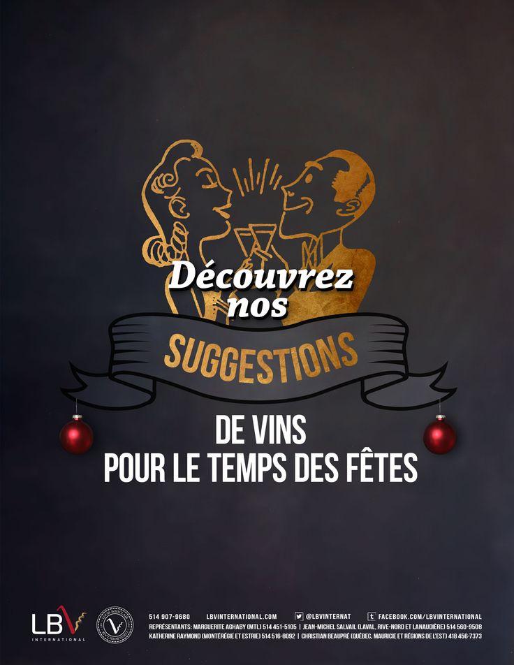 Découvrez nos suggestions de vins pour le temps des fêtes