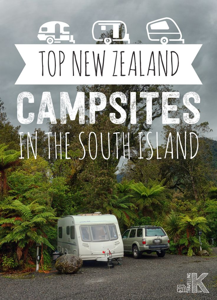 Top New Zealand Campsites in the South Island