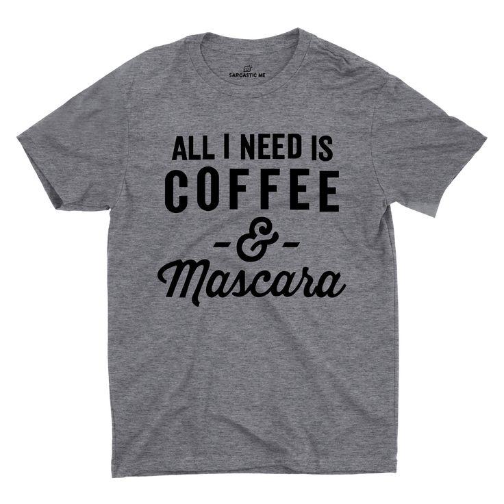Coffee And Mascara T-shirt