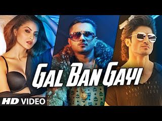 http://download-latest-video-songs.blogspot.in/2016/09/gal-ban-gayi-yo-yo-honey-singh_9.html