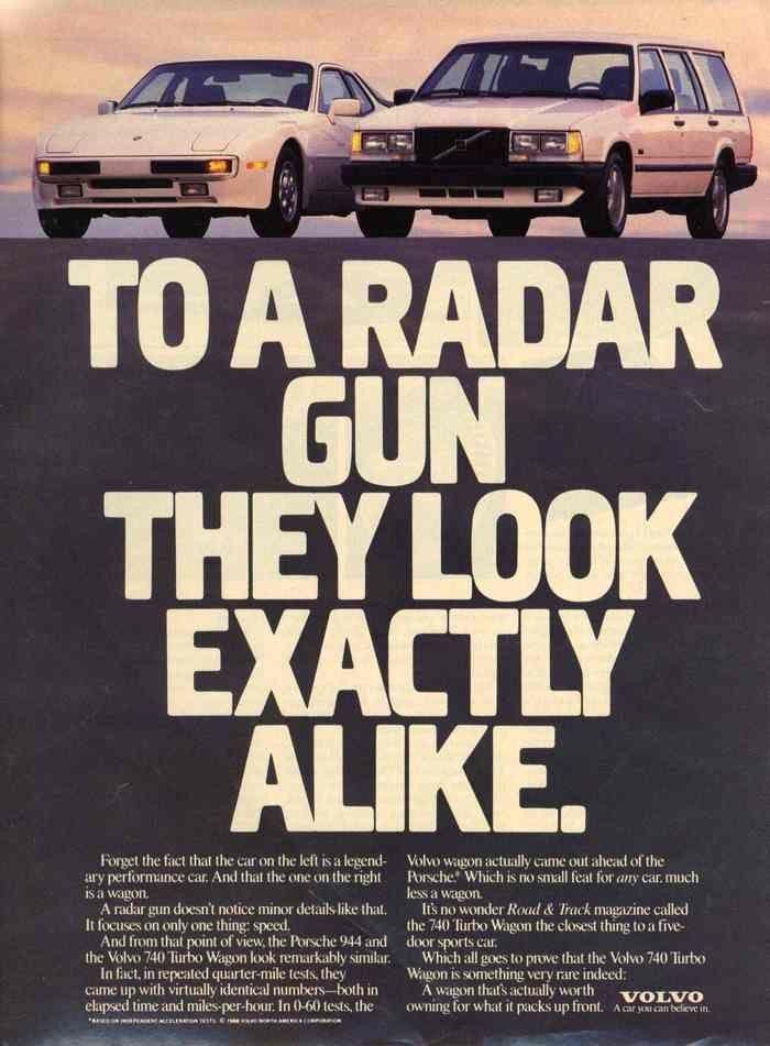 lawl Volvo. Ad from 1987. I think I'd still prefer a Porsche 911 to a wagon...