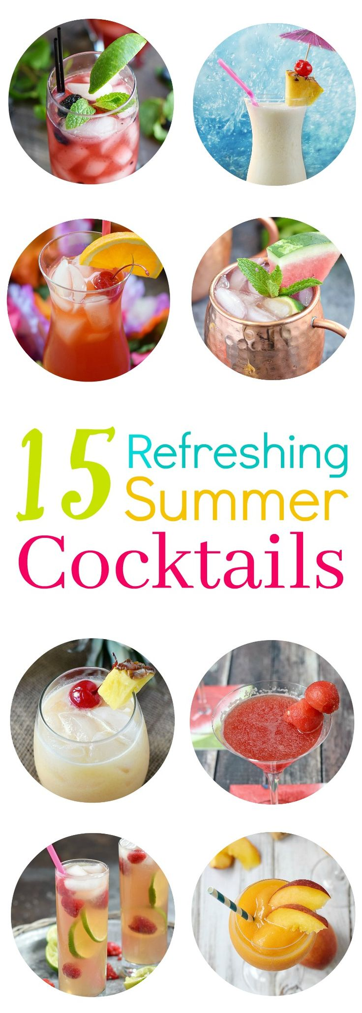 It's time to start thinking about summer barbecues, lounging out by the pool, and these 15 Refreshing Summer Cocktails will keep you cool the entire summer! cookingwithcurls.com