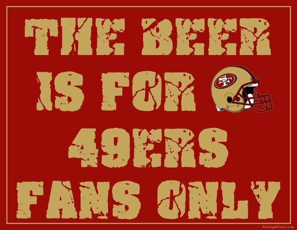 San Francisco 49ers Fan Sign - Man Cave Sign