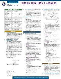 Physics Equations and Answers - REA's Quick Access Reference Chart (Quick Access Reference Charts) by Editors of REA. Save 11 Off!. $4.40. Edition - First. Publisher: Research & Education Association; First edition (November 11, 2009). Publication: November 11, 2009