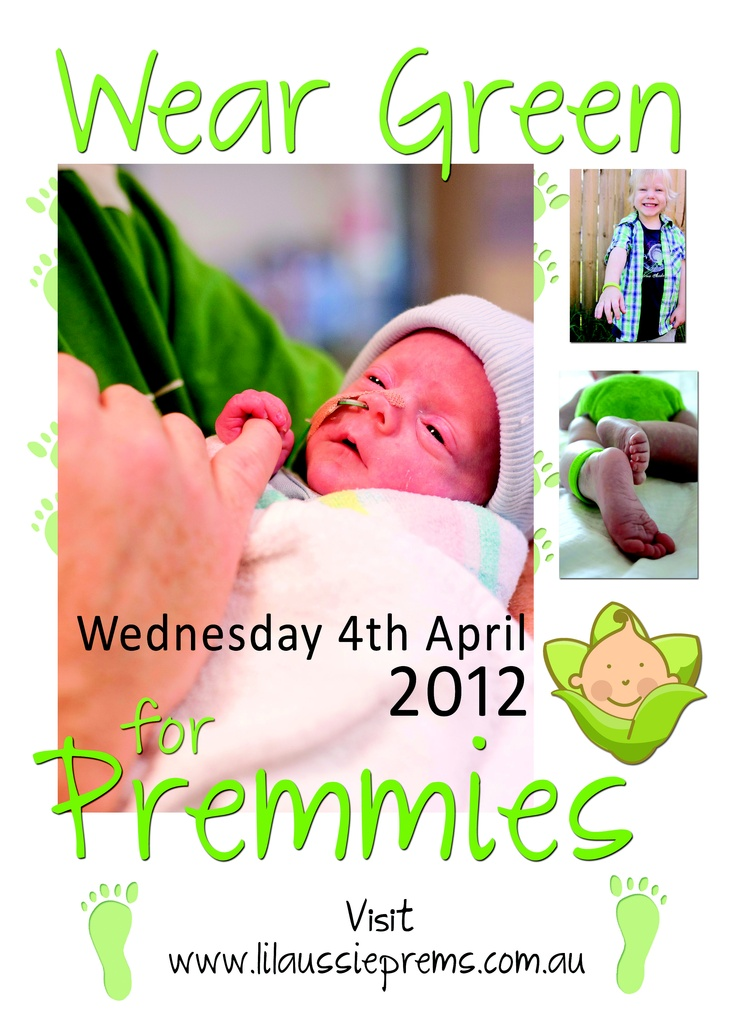 Wear Green for Premmies via member group L'il Aussie Prems Foundation www.lilaussieprems.com.au