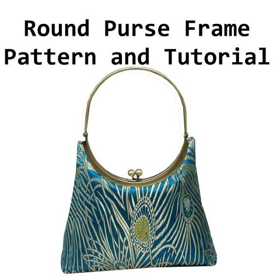 Round Metal Purse Frame ePattern and Sewing Tutorial