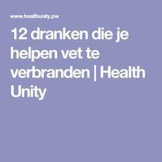 12 dranken die je helpen vet te verbranden | Health Unity