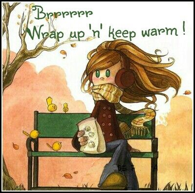 Wrap up and Keep warm
