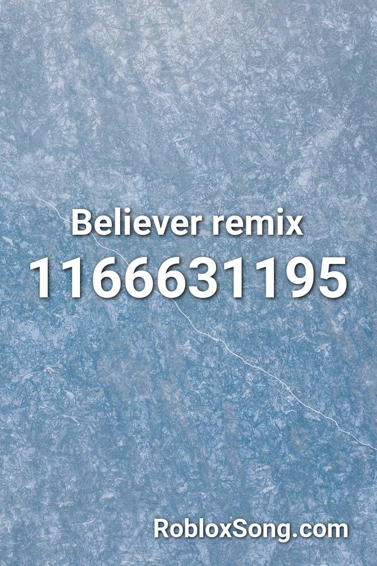 Believer Remix Roblox Id Roblox Music Codes In 2020 With Images
