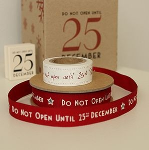 'Do Not Open Until 25th December' Ribbon