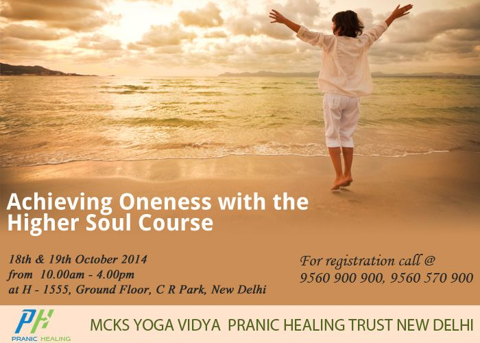 MCKS ACHIEVING ONENESS WITH THE HIGHER SOUL When : Saturday, Oct 18th - Sunday, Oct 19th Time : 10AM - 4PM Fee: Rs. 4000/- (Review - Rs.1000/-) Trainer: Anita Gawri Venue: H-1555, Chittaranjan Park, Near C R Park Police Station New Delhi – 110 019 (Nearest Metro Station : Nehru Place) REGISTER NOW! Call : 9560570900, 9560900900.  http://delhipranichealing.com/