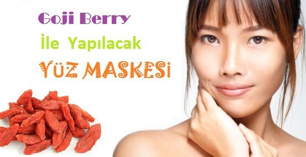 Goji Berry ile Yapılacak Yüz Maskesi Tarifi