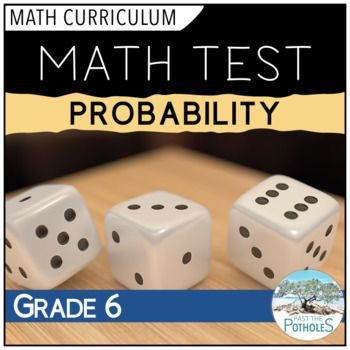 Probability Math Test - end of unit assessment  -  #probability #data #management #math #assessment #unit #test #achievement #categories #ontario #curriculum #grade #6 #junior #teach #learn #school #resource