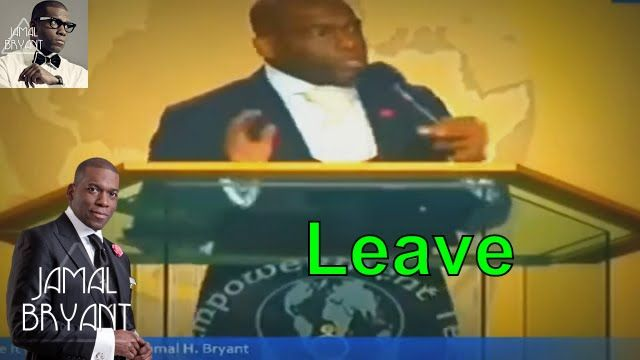 Pastor Jamal Bryant Minitries Sermons 2016 - Love It or Leave It Dr Jamal Bryant sermons