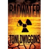 BADWATER (The Forensic Geology Series) (Kindle Edition)By Toni Dwiggins