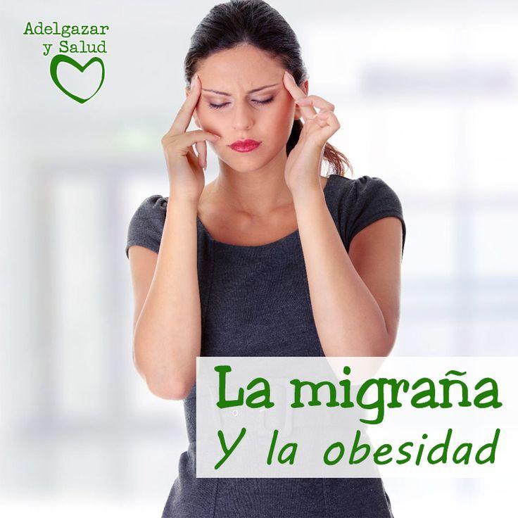 ¿Qué tiene que ver la migraña con la obesidad? ¡Te lo contamos! #Adelgazar #Salud #Vida #Sana #Tips #Adelgazar #Fitness