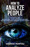 How to Analyze People: This Book Includes - How to Analyze People: Become A Master In Reading Anyone Instantly AND Empath: How To Protect Yourself From Negativity And Thrive As An Empath by George Muntau (Author) #Kindle US #NewRelease #Counseling #Psychology #eBook #ad