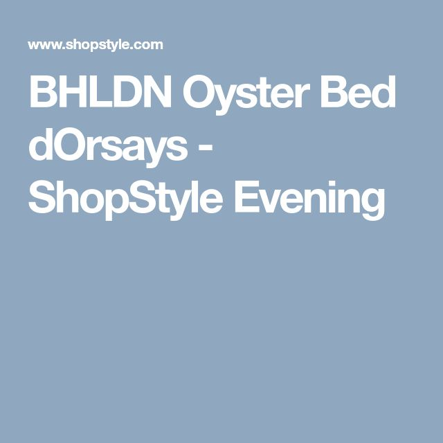 BHLDN Oyster Bed dOrsays - ShopStyle Evening