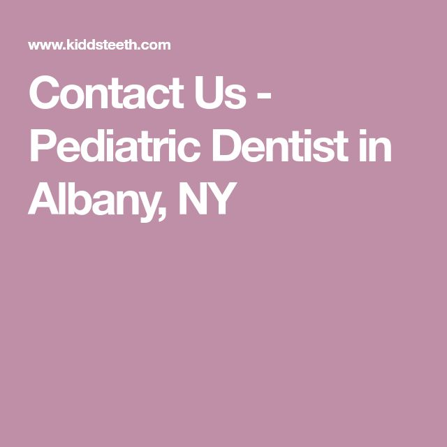 Contact Us - Pediatric Dentist in Albany, NY