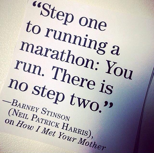 steps to running a marathon according to Barney Stinson