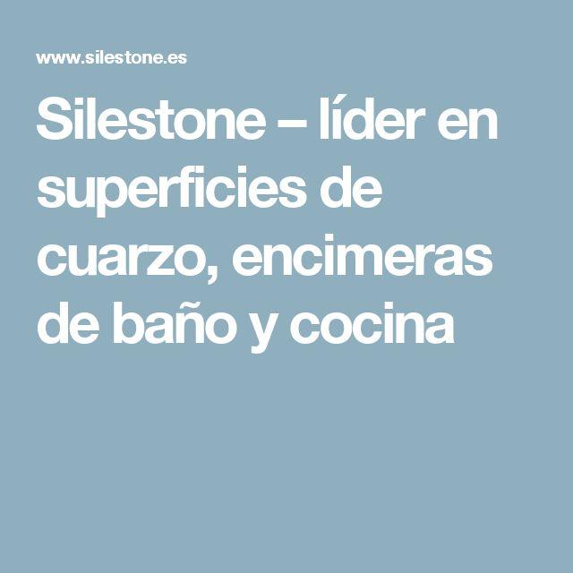 Silestone – líder en superficies de cuarzo, encimeras de baño y cocina