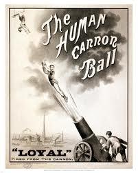 Human Cannon Ball!