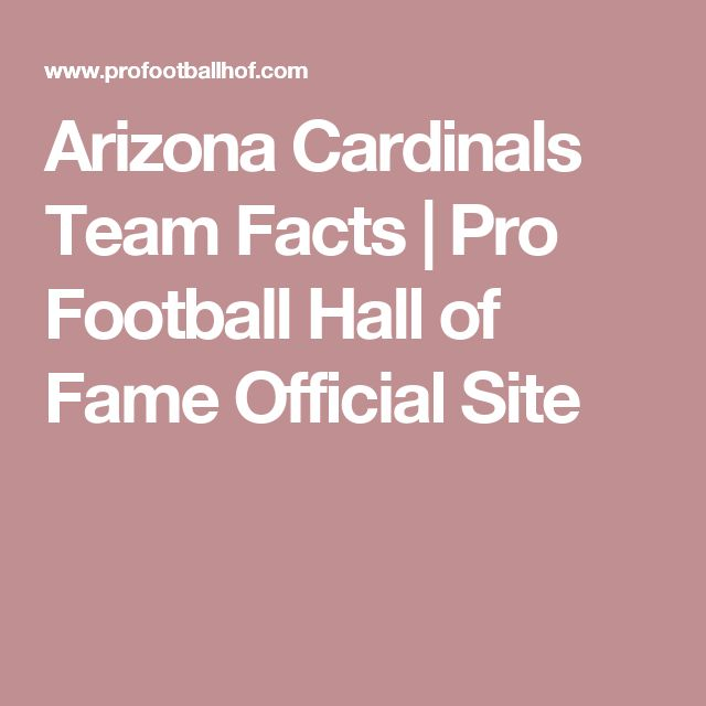 Arizona Cardinals Team Facts | Pro Football Hall of Fame Official Site