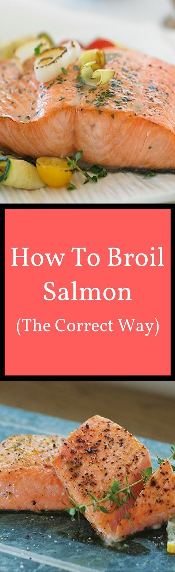~how To Broil Salmon~ Watch Our Short How To Video And Discover The Correct