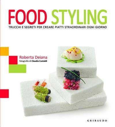 Food Styling, di Roberta Deiana