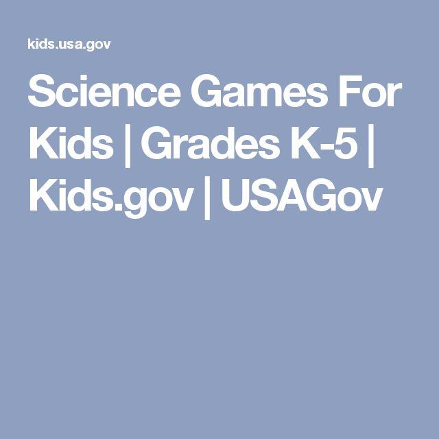 Science Games For Kids | Grades K-5 | Kids.gov | USAGov