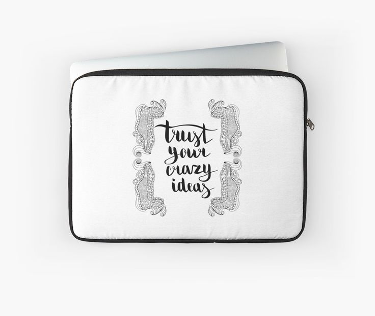 Trust your crazy ideas. Black text and doodle frame on white background. by kakapostudio