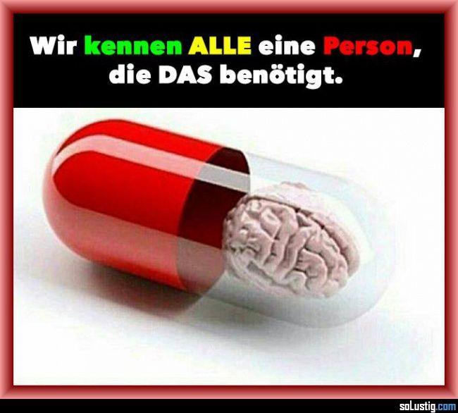 Wir kennen alle eine Person, die das benötigt! - #benötigen #medikament #person #pille #tablette