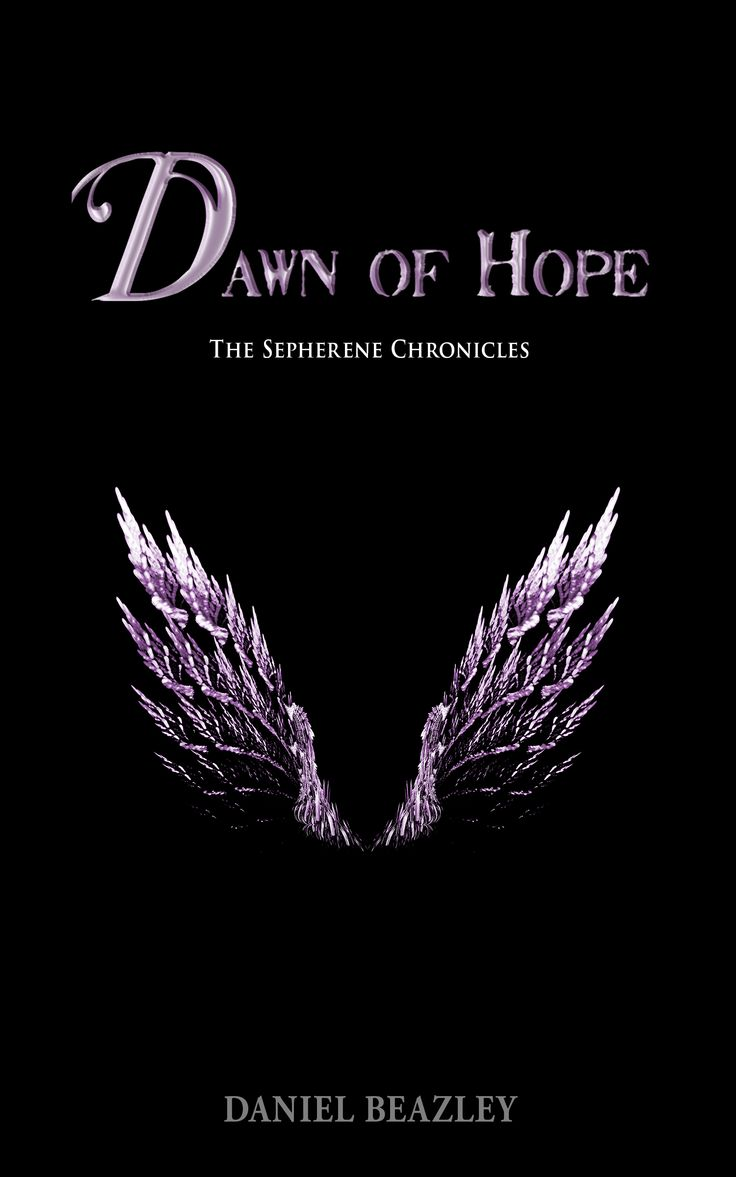 Dawn of Hope, part four of The Sepherene Chronicles.