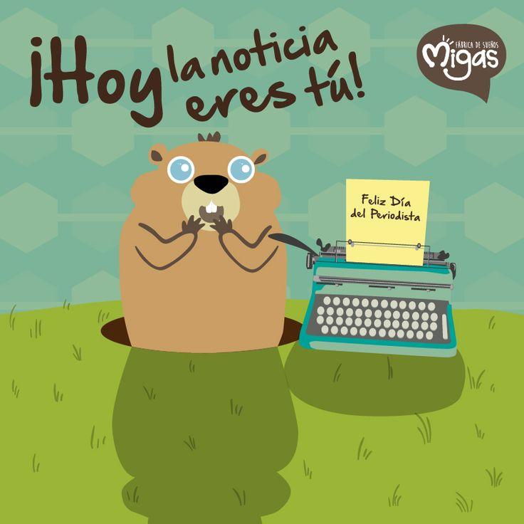 ¡Hoy la noticia eres tú! Feliz día del periodista #Periodista #Journalist #Migas #FábricaDeSueños