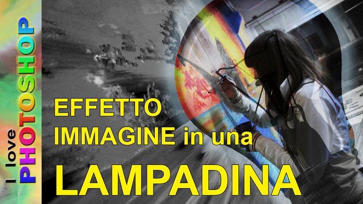 Photoshop tutorial italiano - Fotomontaggio immagine con lampadina, foto...