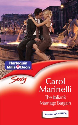 Mills & Boon : The Italian's Marriage Bargain (Italian Husbands) eBook: Carol Marinelli: Amazon.com.au: Kindle Store