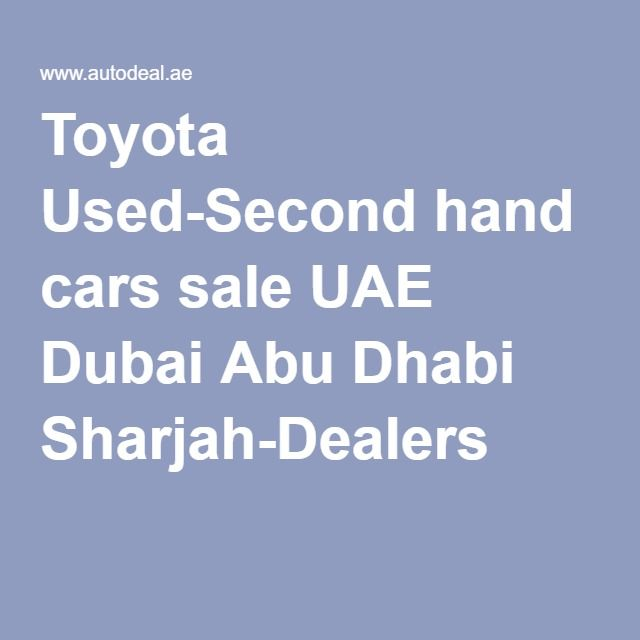 22 best Toyota Used Cars in UAE Dubai Abu Dhabi images on