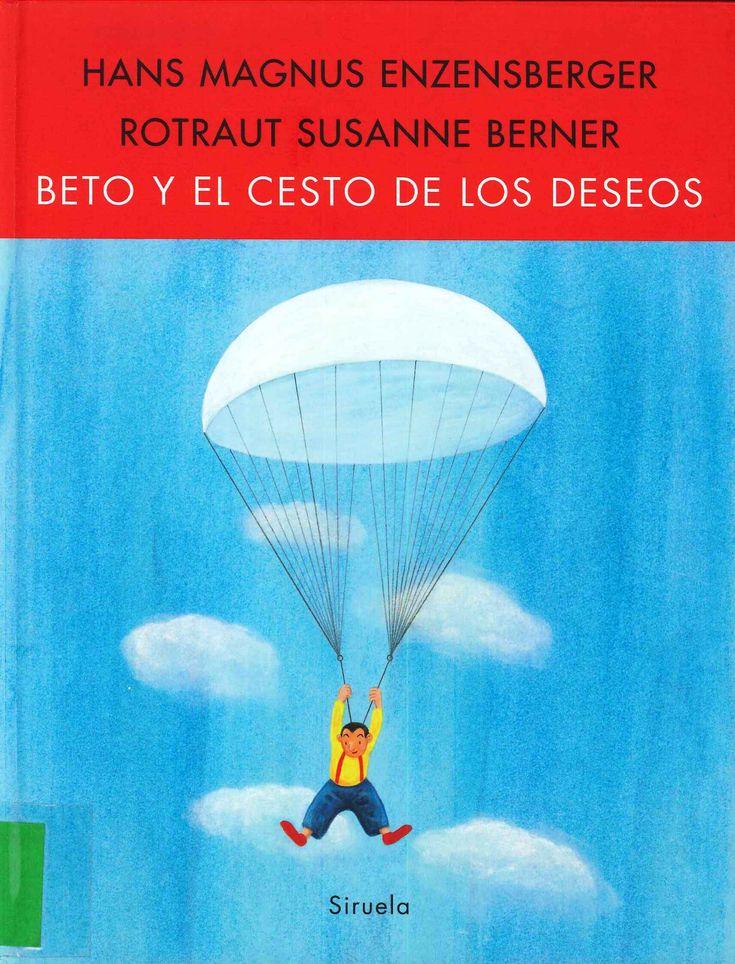53 best rotraut susanne berner images on pinterest childrens beto y el cesto de los deseos hans magnus enzensberger ilustraciones fandeluxe Images