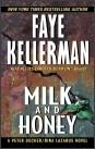 Milk and Honey  1990  Peter Decker and Rina Lazarus Series Book #3  Faye Kellerman