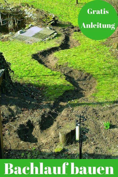 Bachlauf selber bauen Garten Pinterest